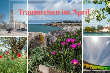 Traumreisen im April